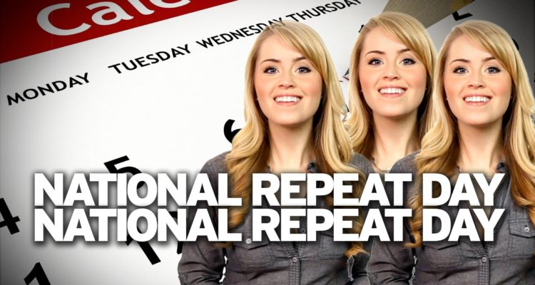 National Repeat day