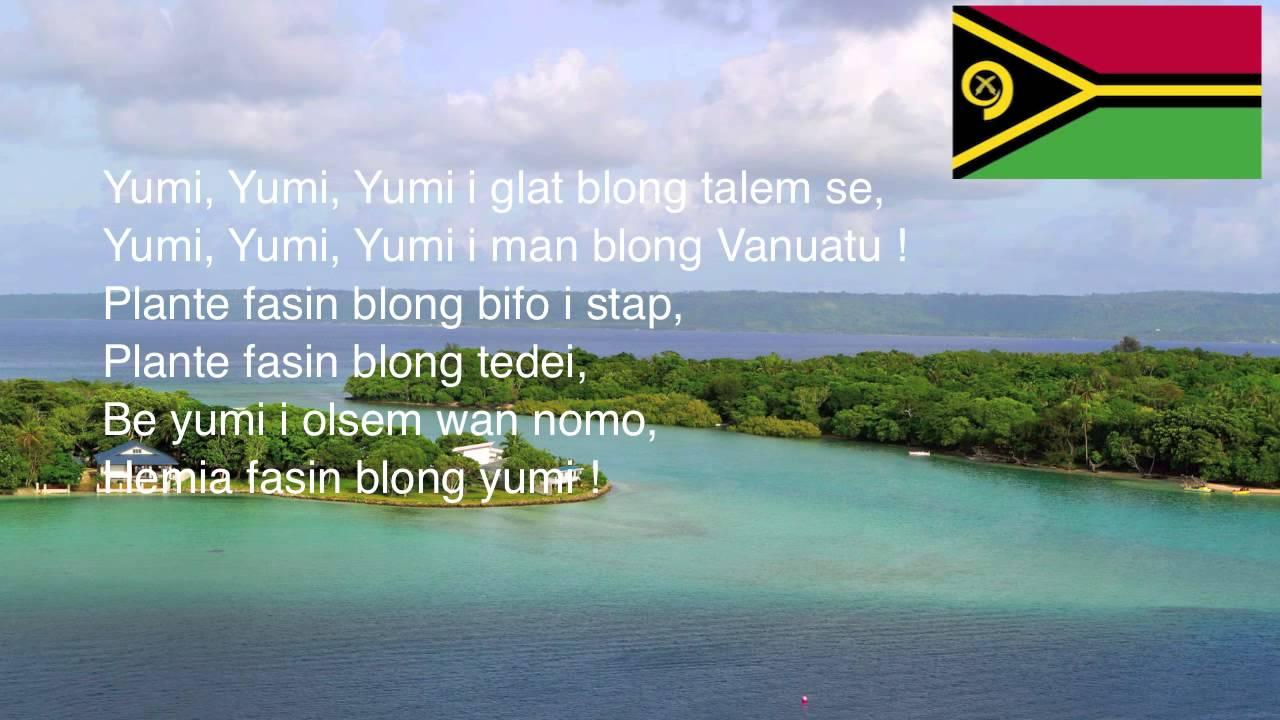 Yumi Yumi Yumi: The National Anthem of Vanuatu