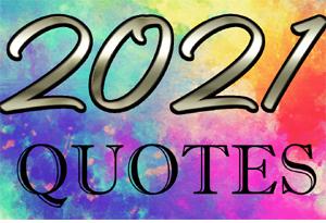 HNY 2021 Quotes