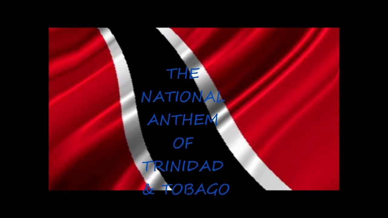 Forged from the Love of Liberty - The National Anthem of Trinidad and Tobago