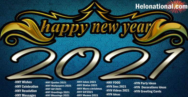 happy new year 2021 images wishes quotes celebrations jokes cards wallpapers photos helo national happy new year 2021 images wishes