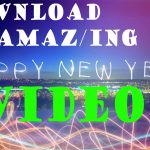 Download Happy New Year 2021 Videos Collection