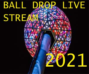 Happy New Year 2021 Ball Drop 2021 streaming