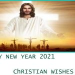 Christian Happy New Year 2021 Wishes, Messages | Religious Wishes |