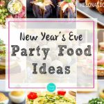 Happy New Year 2021 Food Ideas for Party & New Year Eve