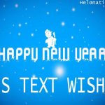 Happy New Year 2021 SMS, Text Messages, Wishes