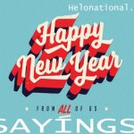 Happy New Year 2021 Sayings | Love, Funny, & Saying for friends |
