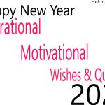 Happy New Year 2022 Inspirational, Motivational Wishes & Quotes