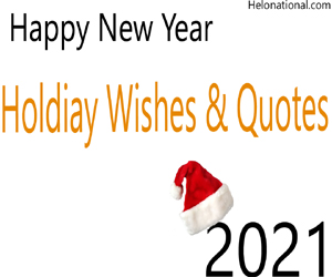 Happy New Year Holiday Wishes & Quotes