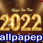 Download Happy New year Wallpapers 2022 | New Year Wallpapers in HD
