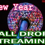 Happy New Year 2022 Ball Drop Streaming