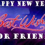 Happy New Year 2022 Wishes for Friends