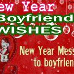 Happy New Year Wishes for Boyfriend 2022