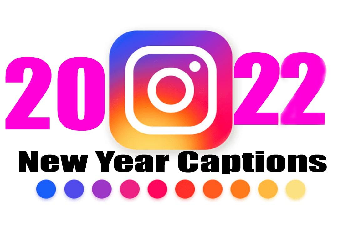 Happy New Year Captions 2022