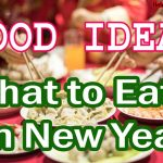 Happy New Year Food Ideas for Party & New Year Eve 2022