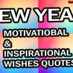 Happy New Year Inspirational, Motivational 2022 Wishes & Quotes