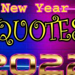Happy New Year 2022 Quotations