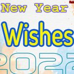 Happy New Year 2022 Wishes | HNY Wishes Collection