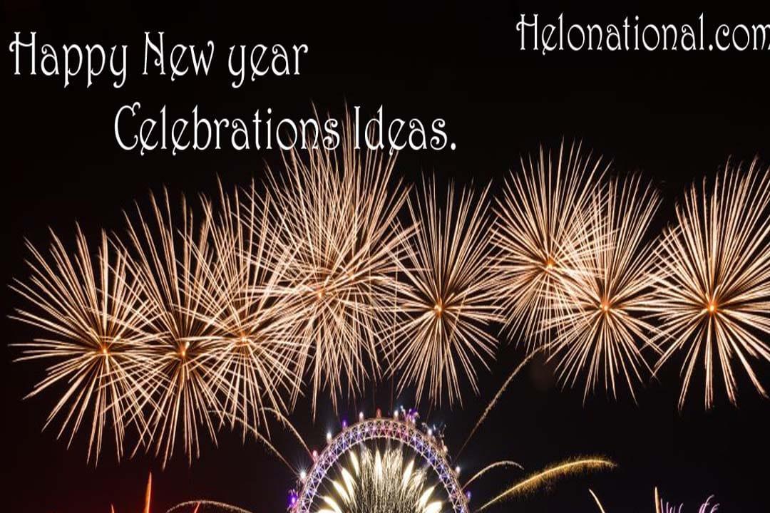 Happy new Year Celebration Ideas
